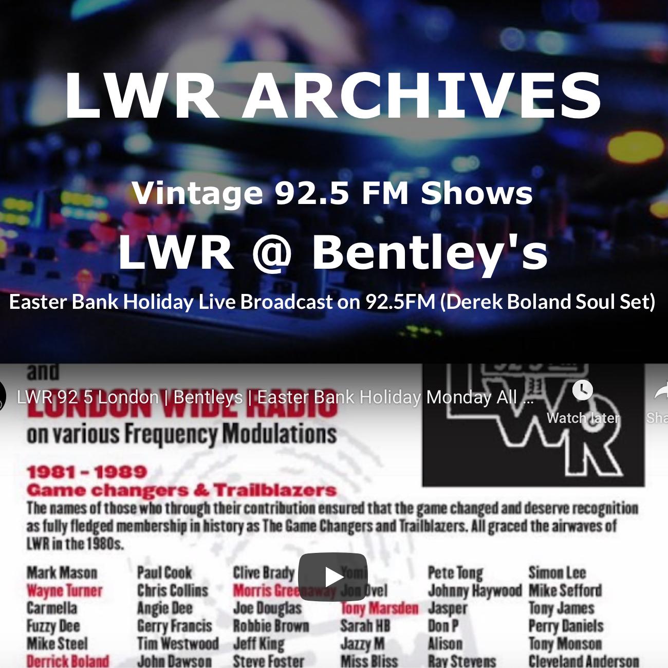 LWR 92-5 Derek Bolands Soul Set @ Bentleys Allnighter Easter Bank Holiday 1986