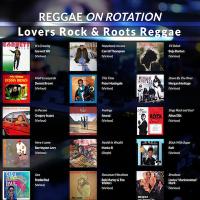 LWR Reggae On Rotation - Lovers Rock & Roots Reggae